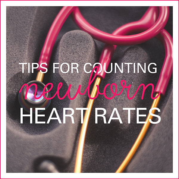 tips for counting newborn heart rates