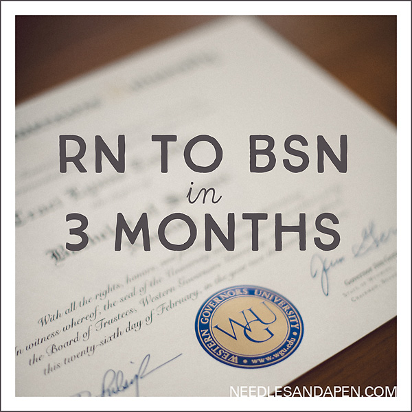 RN to BSN in 3 Months: WGU in Less than One Term » Needles and a Pen